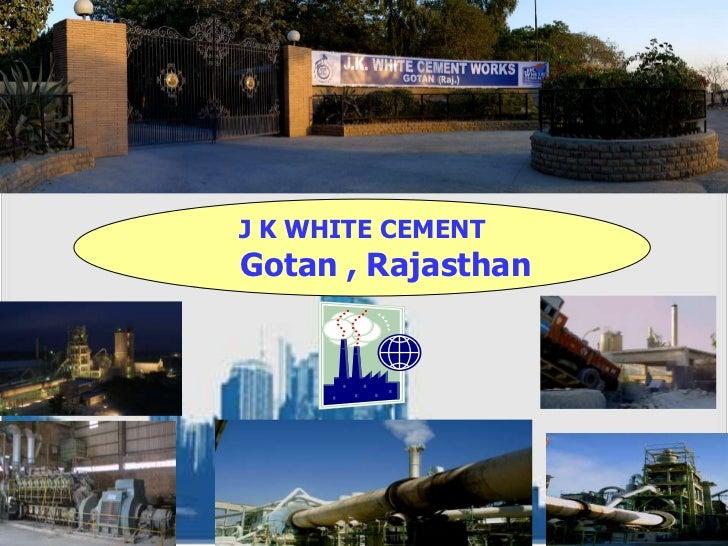 Gotan Jk White Cement : Product seminar