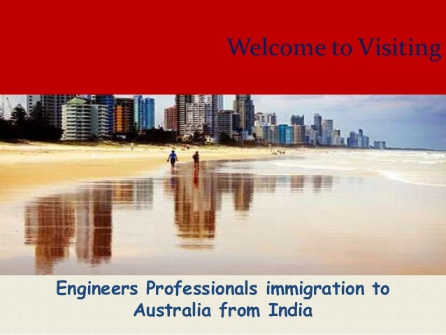 Welcome to Visiting  Engineers Professionals immigration to Australia from India