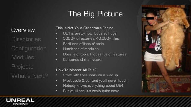 East Coast DevCon 2014: Engine Overview - A Programmer's Glimpse at U…