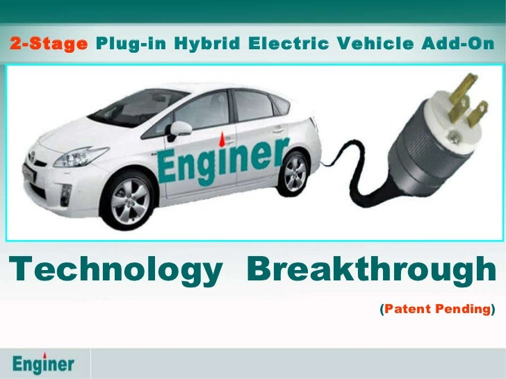 2-Stage  Plug-in Hybrid Electric Vehicle Conversion Technology  Breakthrough   ( Patent Pending )