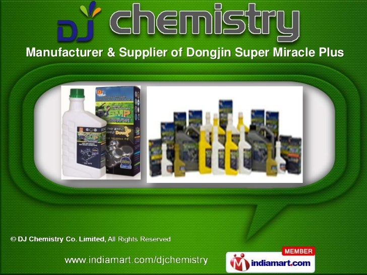 Manufacturer & Supplier of Dongjin Super Miracle Plus