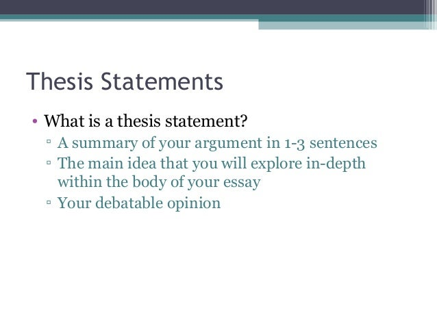 Thesis Statements O What Is A
