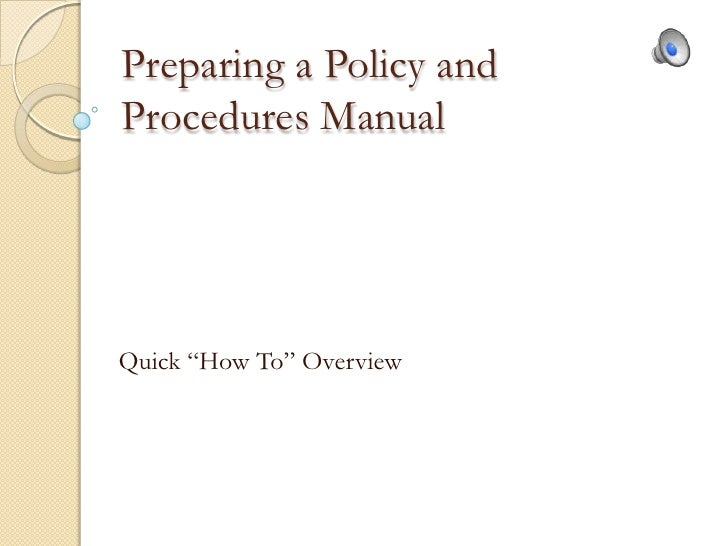 How To Prepare A Policy And Procedure Manual