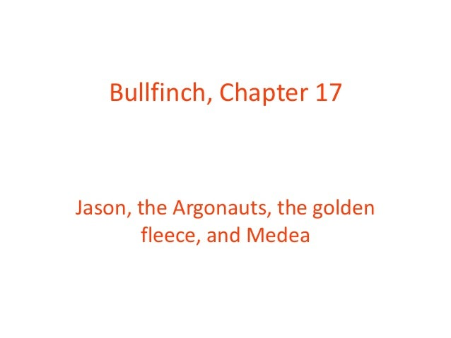 Bullfinch, Chapter 17 Jason, the Argonauts, the golden fleece, and Medea