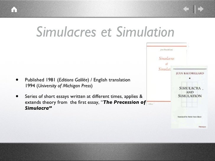 simulacra and simulation essays Simulacra and simulation essay essay simulation and simulacra miss minnoli made me,nathanael and glenn type out 3 essays each1 essay = 3000-4000 words.