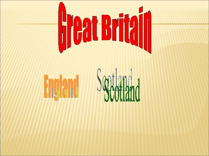 Great Britain Scotland England