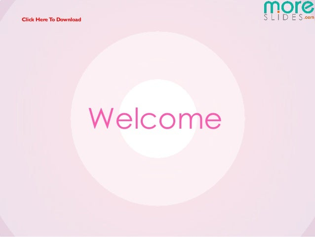 Click Here To Download                         Welcome