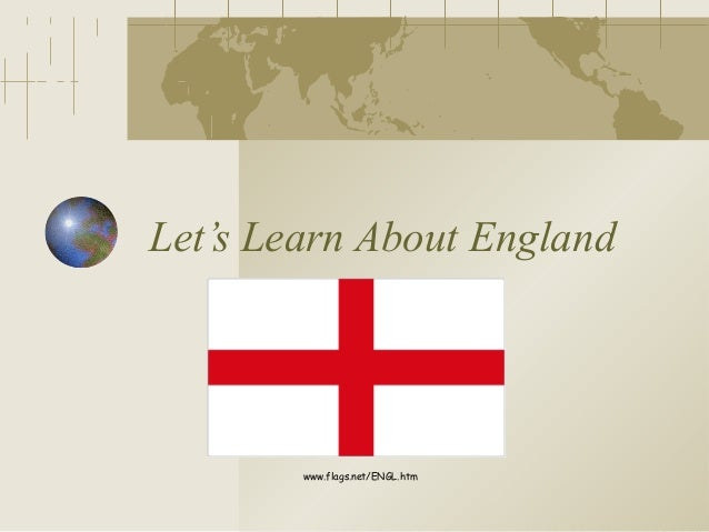 Let's Learn About Englandwww.flags.net/ENGL.htm