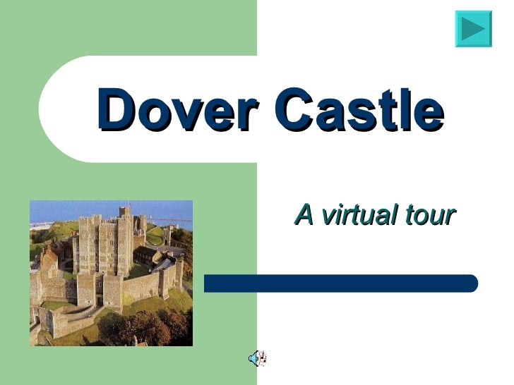 Dover Castle A virtual tour