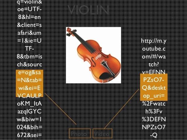 q=violin&oe=UTF- 8&hl=en            VIOLIN&client=safari&um=1&ie=U                     http://m.y   TF-                   ...