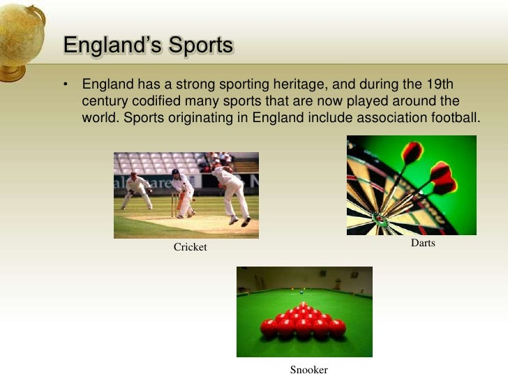 England's Sports<br />England has a strong sporting heritage, and during the 19th century codified many sports that are no...