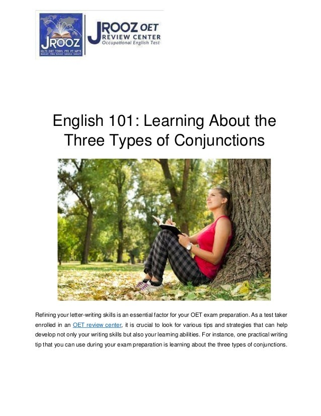 English 101: Learning About the Three Types of Conjunctions Refining your letter-writing skills is an essential factor for...