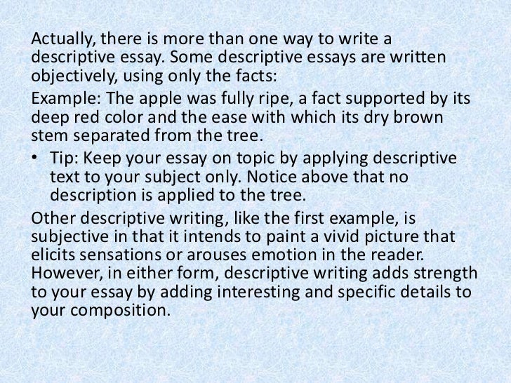 english descriptive writing 17 • although the first example is a descriptive