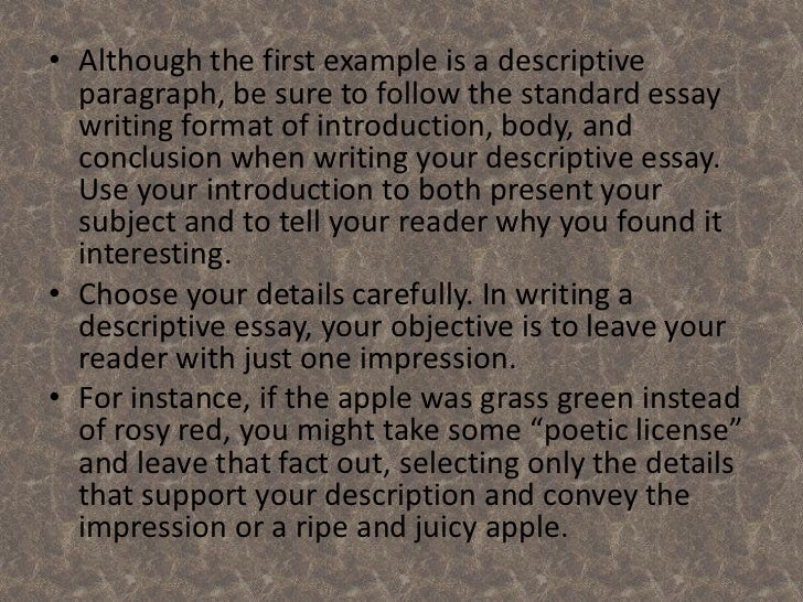 descriptive essay on apples Confection connection: using sensory details in writing  this information is used to help children write a descriptive paragraph about the candy.