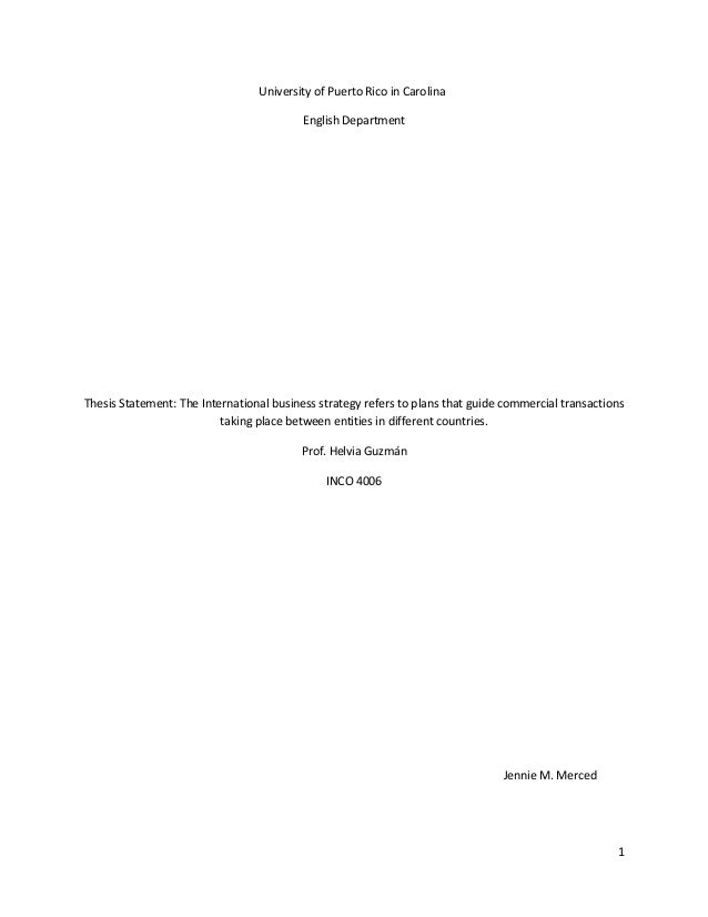 thesis statement international trade These are examples of economics honors theses (schimbor prize for best thesis recipient) an examination of international drivers of educational achievement.