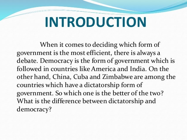 india need democracy or dictatorship Barrington moore, social origins of dictatorship and in social origins of dictatorship and democracy india is an awkward outlier.