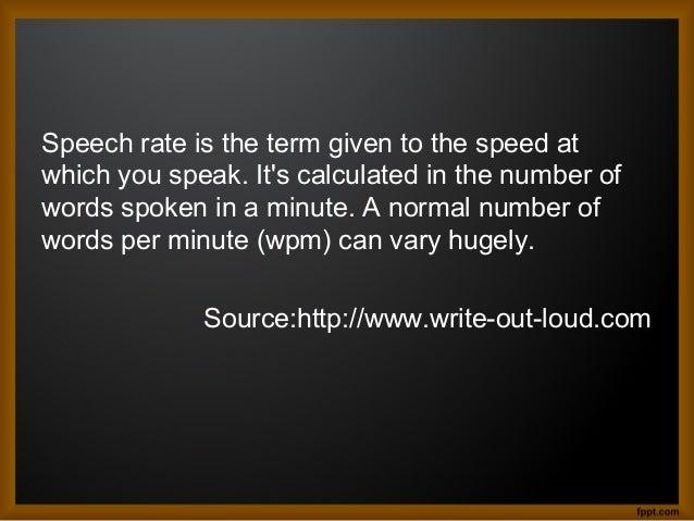 English III: RATE OF SPEECH