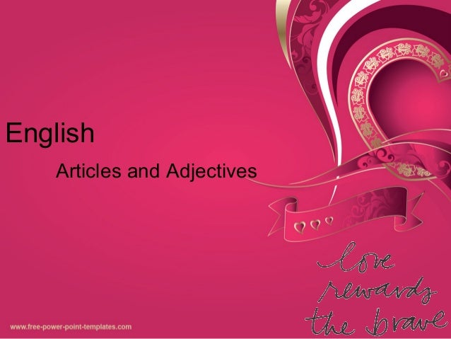 English Articles and Adjectives