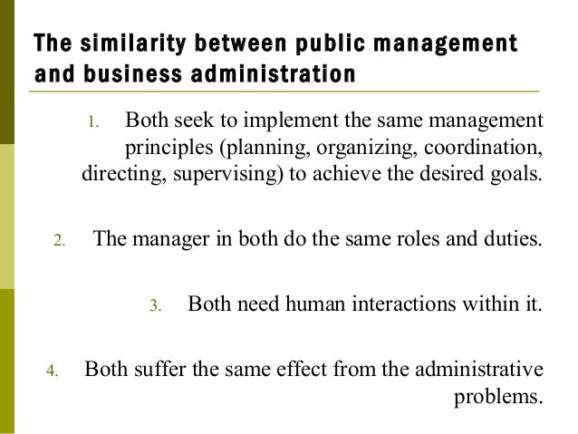 The Similarity Between Public Management And Business Administration