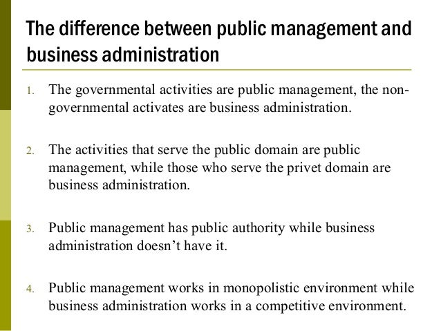 The Difference Between Public Management And Business Administration