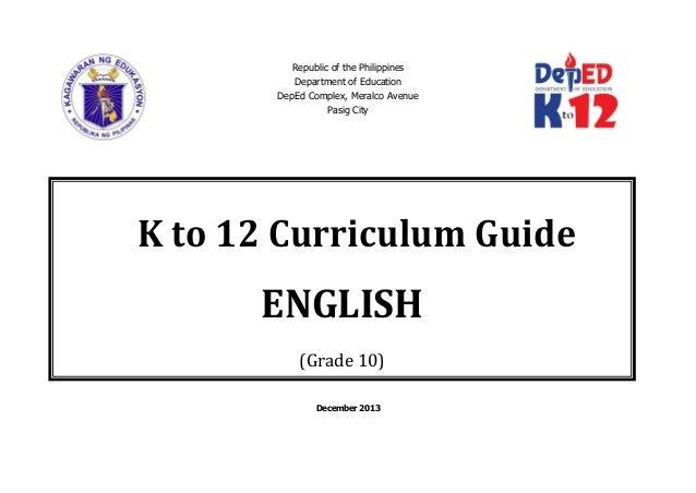 K 12 Curriculum Guide English Grade 10