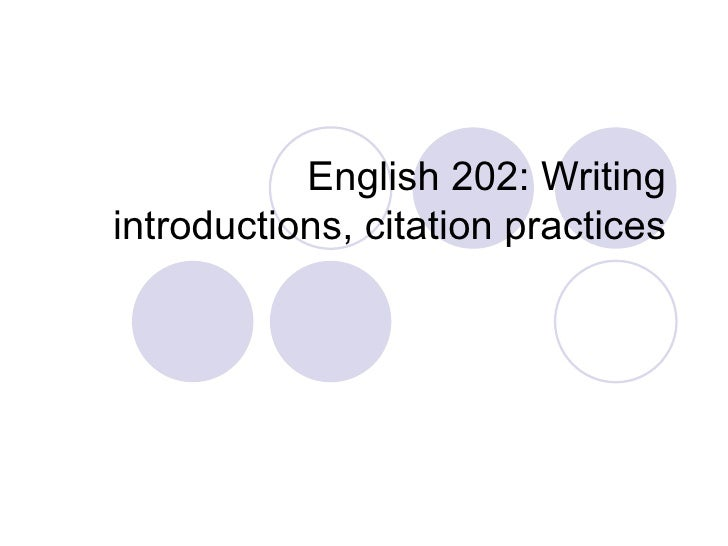 English 202: Writing introductions, citation practices