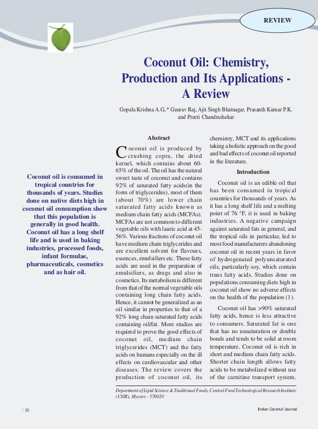 REVIEW                                      Coconut Oil: Chemistry,                                  Production and Its Ap...