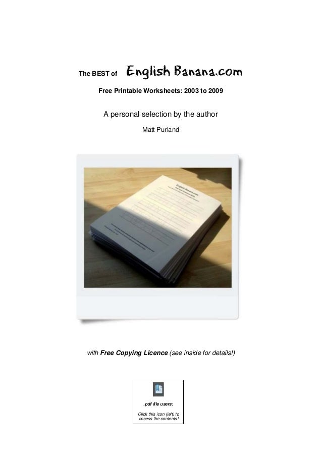 The BEST of    English Banana.com      Free Printable Worksheets: 2003 to 2009       A personal selection by the author   ...