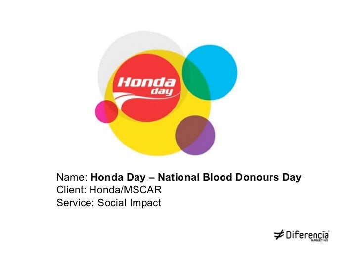 Name: Honda Day – National Blood Donours DayClient: Honda/MSCARService: Social Impact