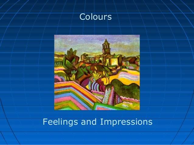 Colours Feelings and Impressions