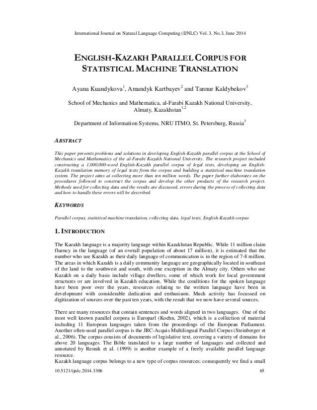 International Journal on Natural Language Computing (IJNLC) Vol. 3, No.3, June 2014 10.5121/ijnlc.2014.3306 65 ENGLISH-KAZ...