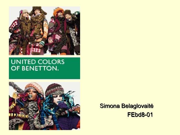 <ul><li>Simona Belaglovaitė </li></ul><ul><li>FEbd8-01 </li></ul>