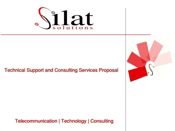 Telecommunication | Technology | Consulting Technical Support and Consulting Services Proposal