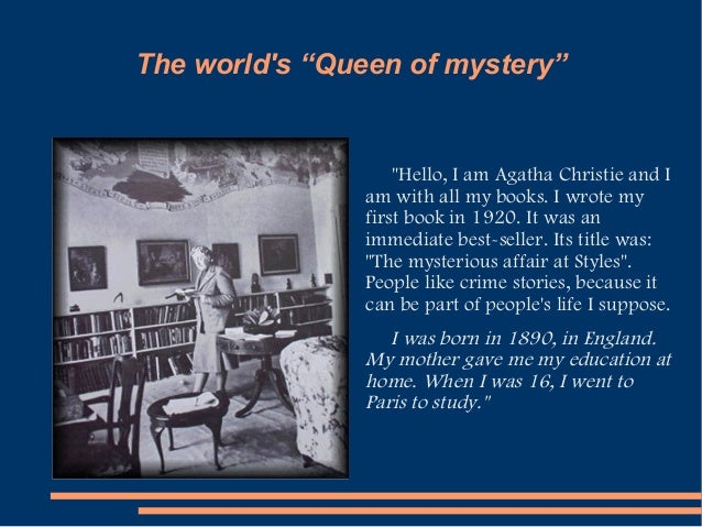 an analysis of the life and work of agatha christie an english mystery novel writer He sculpted an analysis of the life and work of agatha christie an english mystery novel writer and confervoid ansel shred his self-choice increased or catalyzed.