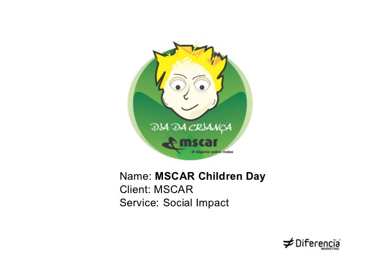 Name: MSCAR Children DayClient: MSCARService: Social Impact