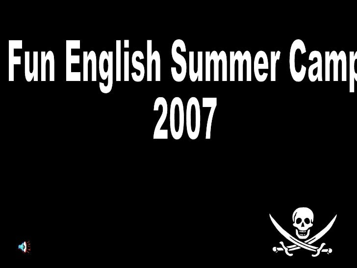 Fun English Summer Camp  2007