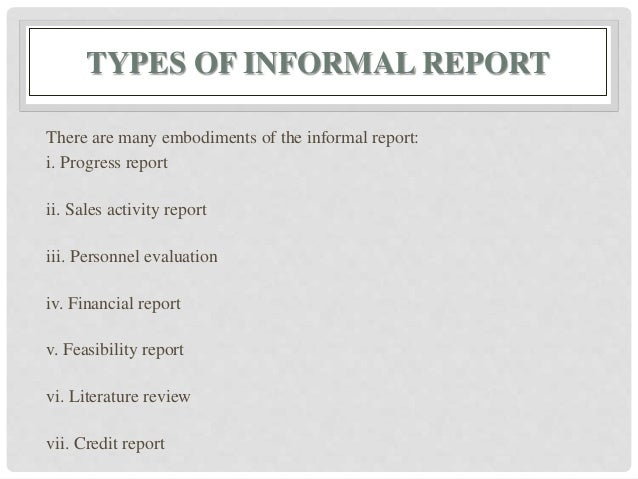 kinds of informal reports 2 latoya noticed that her company was mentioned in three different letters to the editor in the local newspaper she wrote up a report for her supervisor summarizing the content of these letters.