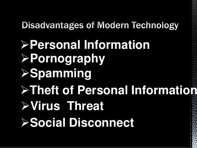 Advantages and disadvantages of information technology act in todays life