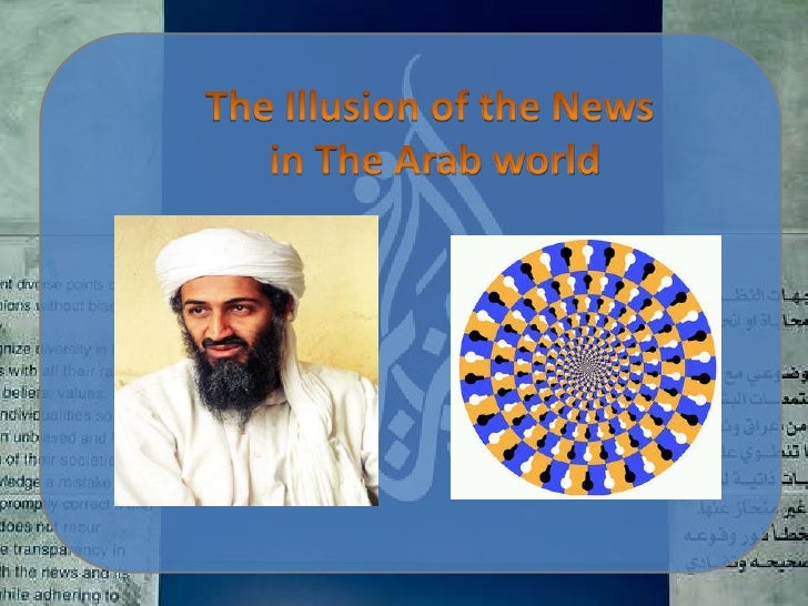 The Illusion of the News<br /> in The Arab world<br />