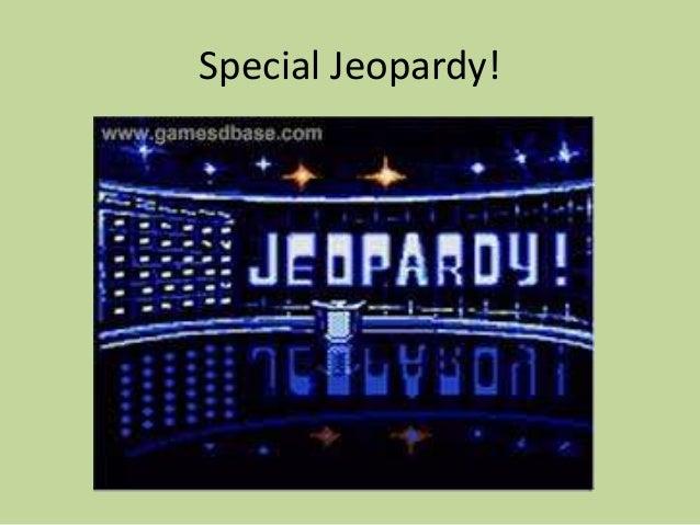 Special Jeopardy!