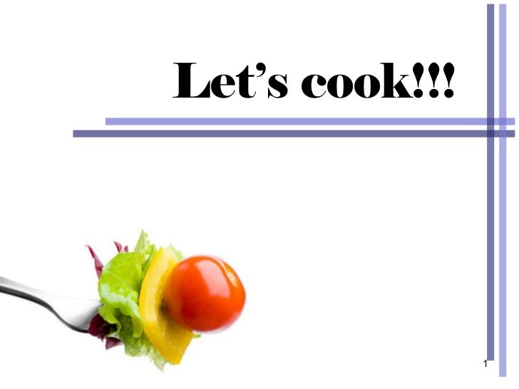 Let's cook!!!
