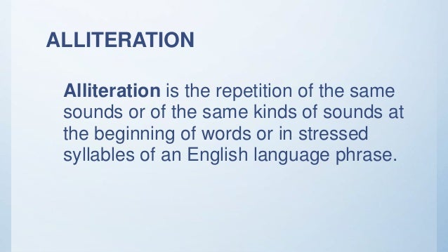 English 3 Alliteration Assonance Consonance