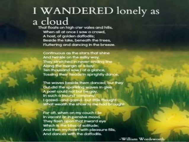 English 9 - I Wandered Lonely as a Cloud
