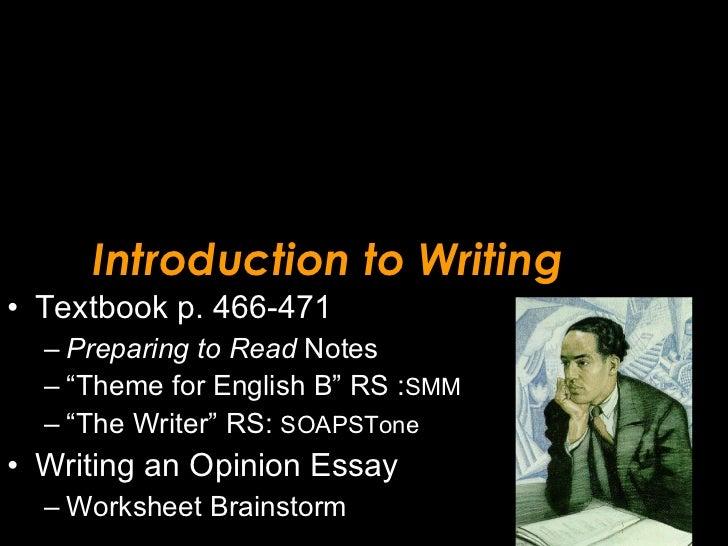 Introduction to Writing <ul><li>Textbook p. 466-471 </li></ul><ul><ul><li>Preparing to Read  Notes </li></ul></ul><ul><ul>...