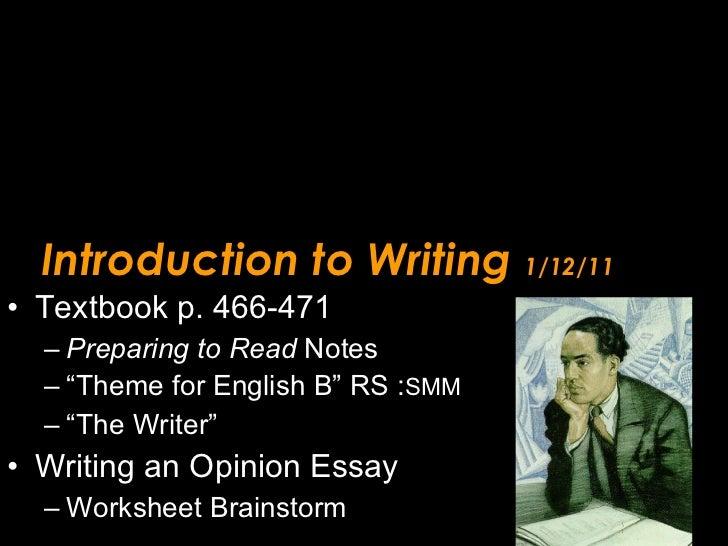 Introduction to Writing  1/12/11 <ul><li>Textbook p. 466-471 </li></ul><ul><ul><li>Preparing to Read  Notes </li></ul></ul...