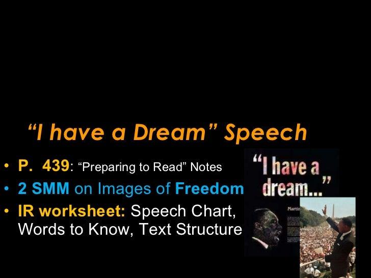 """"""" I have a Dream"""" Speech <ul><li>P.  439 :  """"Preparing to Read"""" Notes </li></ul><ul><li>2 SMM  on Images of  Freedom </li>..."""