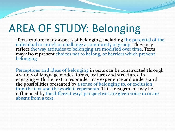 texts for belonging Free essay: what do you think the most powerful influences that impact on an individual's sense of belonging strictly ballroom by baz lurhmann the red.