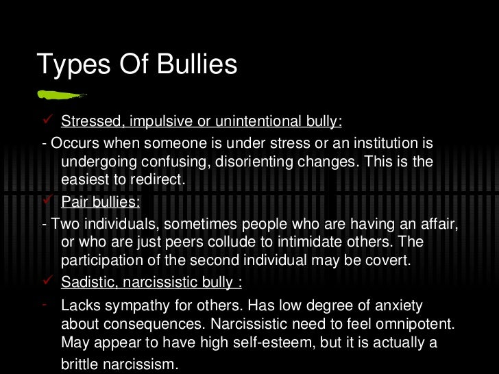 Unintentional bullies