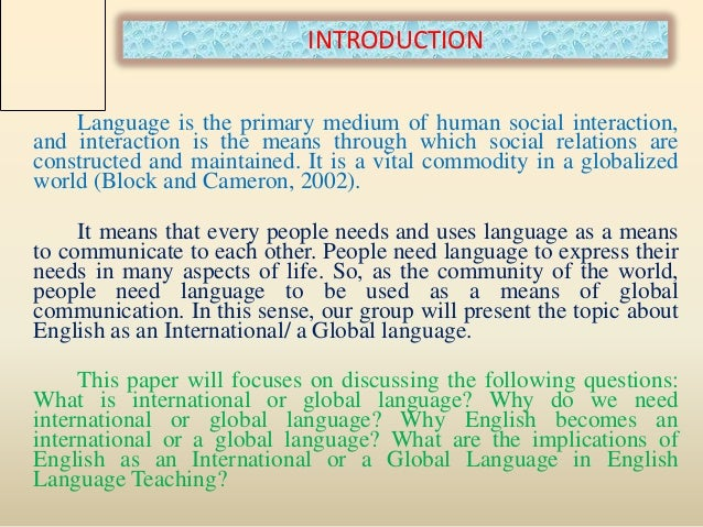 Mental Health Essay Essay English As An International Language High School Dropouts Essay also Science Essays Topics Essay About English Language As International Proposal Essay Example
