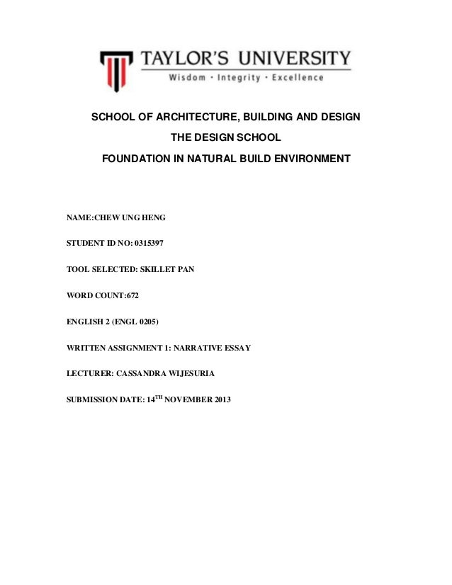 SCHOOL OF ARCHITECTURE, BUILDING AND DESIGN THE DESIGN SCHOOL FOUNDATION IN NATURAL BUILD ENVIRONMENT  NAME:CHEW UNG HENG ...
